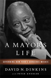 cover of A Mayor's Life by David N. Dinkins
